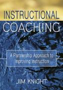 Instructional Coaching: A Partnership Approach