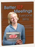 Better IEP Meetings: Everyone Wins