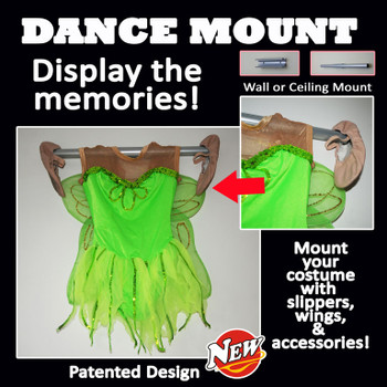 Display your costume with ease with the patented dance mount.