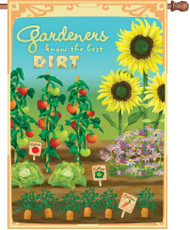 Gardeners Know the Best Dirt House Banner