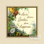 He Who Plants a Garden - Art Print