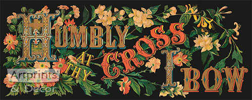 Humbly At Thy Cross I Bow - Art Print