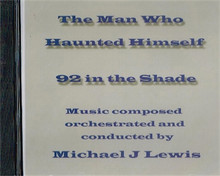 Michael J. Lewis Personalized CDs: The Man Who Haunted Himself/ 92 in the Shade
