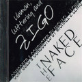 Michael J. Lewis Personalized CDs: The Naked Face/ Unman, Wittering & Zigo