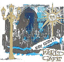 Roy Scoutz Albums: World Cafe