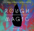 Rough Magic (CD)