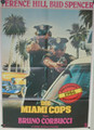 Miami Supercops (Miami Cops, Die)