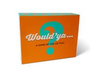 Would'ya...