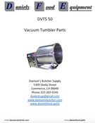 Daniels Food DVTS 50 Vacuum Tumbler / Marinator Parts - Parts List