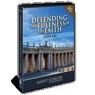 Defending the Fullness of the Faith 4 CD Set