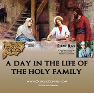 A Day in the Life of the Holy Family - MP3
