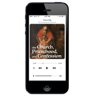 MP3: The Church, Priesthood and Confession