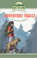 Adventure Trails:  A Christ-Centered Guide For the Active Young Man