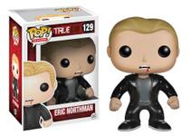 Eric Northman - True Blood - Pop! Vinyl Figure