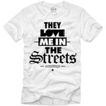 Retro Kings The Love Me In The Streets Black Logo White T-Shirt