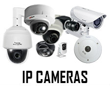 IP Cameras, CCTV Security Cameras, Surveillance Systems