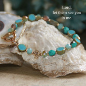 IN-395  Lord let them see you in me....Bracelet