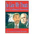 In Lies We Trust DVD