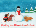Barking in a Wiener Wonderland Holiday Christmas Card (#0210)