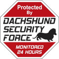 Dachshund 24 Hour Security Force Sign
