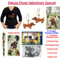 Deluxe Doxie Valentine's Special - 6 Great Gifts! - FREE Shipping!!!