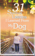 Special Edition Signed Copy - 31 Spiritual Lessons I Learned From My Dog (Cosmo the Dachshund) by Raylene King