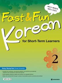 Fast & Fun Korean for Short - Term Learners 2 (English Ver.)