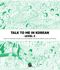 Talk to Me in Korean Level 3 - New Edition