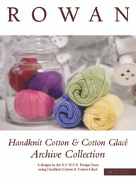 Rowan Archive Collection Hanknit Cotton & Cotton Glace