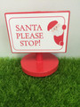 Fairy Door Sign - Santa Stop Here