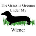 The Grass is Greener Under my Wiener