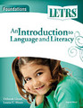 LETRS Foundations: An Introduction to Language and Literacy