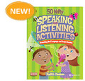 50 Nifty Speaking and Listening Activities