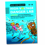 Nick & Tesla's High Voltage Danger Lab