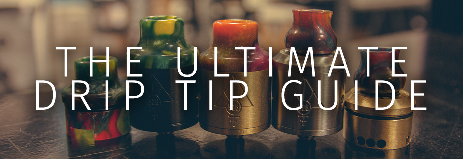Vaping 101: Drip Tip Guide