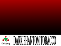 Dekang Dark Phantom (Black Devil) Tobacco E-Liquid | 10mL