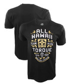 Torque BJ Penn UFC 199 All Hawaii Shirt