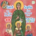 Saint Sophia and Her Three Daughters, Paterikon for Kids 48