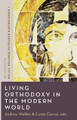 Living Orthodoxy in the Modern World