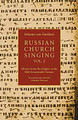 Russian Church Singing, vol. II