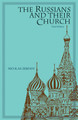 Russians and Their Church, The