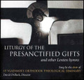 Liturgy of the Presanctified Gifts [CD]