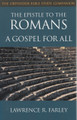 The Epistle to the Romans: A Gospel for All