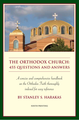 Orthodox Church, The: 455 Questions and Answers