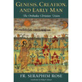 Genesis, Creation, and Early Man: The Orthodox Christian Vision