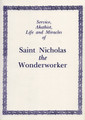 Service, Akathist, Life and Miracles of St. Nicholas