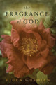 The Fragrance of God