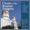 Chants of the Russian Emigres (CD)