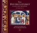 The Divine Liturgy of Saint John Chrysostom (CD)