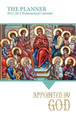 The Planner 2012-2013 Ecclesiastical Calendar Appointed by God